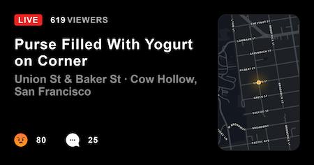 'Purse Filled With Yogurt' alert on Citizen app milks jokes in Cow Hollow