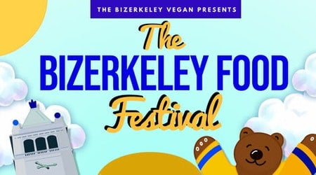Berkeley's 'first and only vegan food fest' sells out (but two food trucks will be open to visitors without tickets)